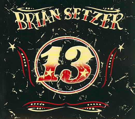 13 BY SETZER,BRIAN (CD)