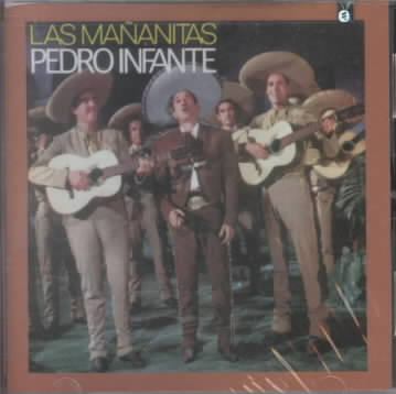 LAS MANANITAS BY INFANTE,PEDRO (CD)