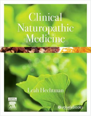 Clinical Naturopathic Medicine By Hechtman, Leah